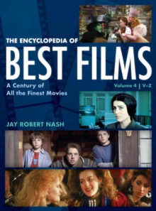 The Encyclopedia of Best Films : A Century of All the Finest Movies, V-Z, EPUB eBook