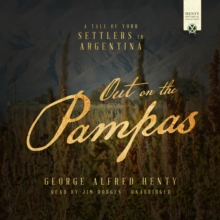 Out on the Pampas, eAudiobook MP3 eaudioBook