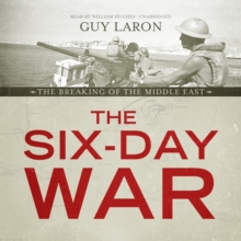 The Six-Day War : The Breaking of the Middle East, eAudiobook MP3 eaudioBook