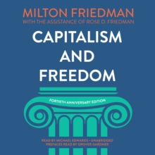 Capitalism and Freedom, Fortieth Anniversary Edition, eAudiobook MP3 eaudioBook