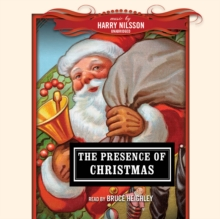 The Presence of Christmas, eAudiobook MP3 eaudioBook