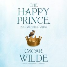The Happy Prince, and Other Stories, eAudiobook MP3 eaudioBook