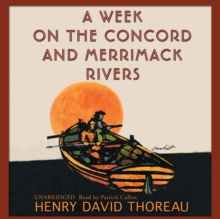 A Week on the Concord and Merrimack Rivers, eAudiobook MP3 eaudioBook