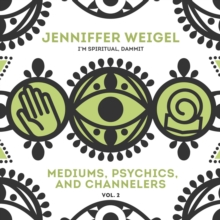 The Mediums, Psychics, and Channelers, Vol. 2, eAudiobook MP3 eaudioBook