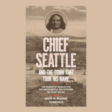 Chief Seattle and the Town That Took His Name, eAudiobook MP3 eaudioBook