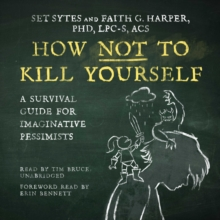 How Not to Kill Yourself, eAudiobook MP3 eaudioBook