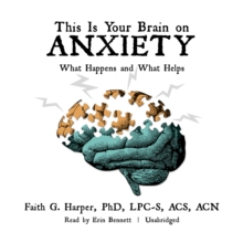 This Is Your Brain on Anxiety, eAudiobook MP3 eaudioBook