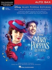 Instrumental Play-Along : Mary Poppins Returns - Alto Saxophone (Book/Online Audio), Paperback / softback Book