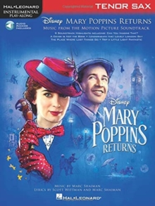 Instrumental Play-Along : Mary Poppins Returns - Tenor Saxophone (Book/Online Audio), Paperback / softback Book