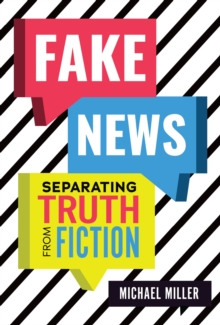 Fake News : Separating Truth from Fiction, EPUB eBook