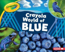 Crayola (R) World of Blue, EPUB eBook