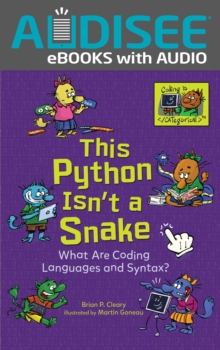 This Python Isn't a Snake : What Are Coding Languages and Syntax?, EPUB eBook