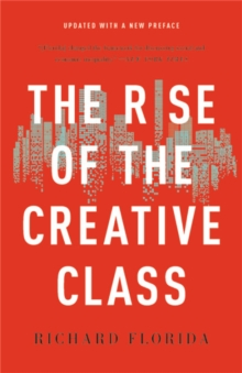 The Rise of the Creative Class, Paperback / softback Book