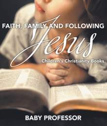 Faith, Family, and Following Jesus | Children's Christianity Books, EPUB eBook