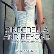 Cinderella and Beyond | Children's European Folktales, EPUB eBook