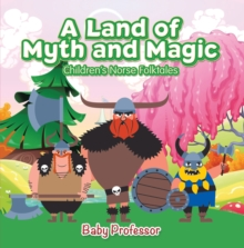 A Land of Myth and Magic | Children's Norse Folktales, EPUB eBook
