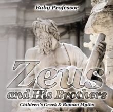 Zeus and His Brothers- Children's Greek & Roman Myths, EPUB eBook