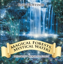Magical Forests, Mystical Waters | Children's Norse Folktales, EPUB eBook