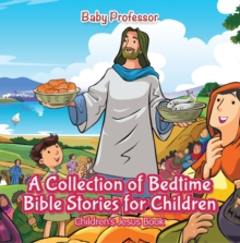 A Collection of Bedtime Bible Stories for Children | Children's Jesus Book, EPUB eBook