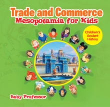 Trade and Commerce Mesopotamia for Kids | Children's Ancient History, EPUB eBook