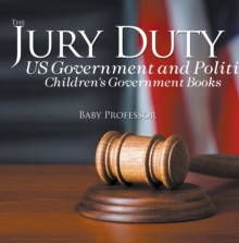 The Jury Duty - US Government and Politics | Children's Government Books, PDF eBook