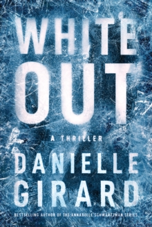 White Out : A Thriller, Paperback / softback Book