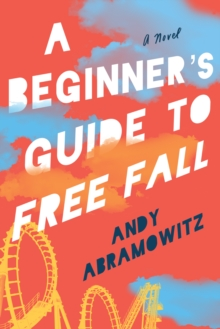 A Beginner's Guide to Free Fall, Hardback Book