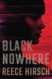 Black Nowhere, Hardback Book