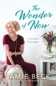 The Wonder of Now, Paperback / softback Book