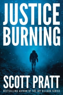 Justice Burning, Paperback Book