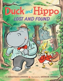 Duck and Hippo Lost and Found, Hardback Book