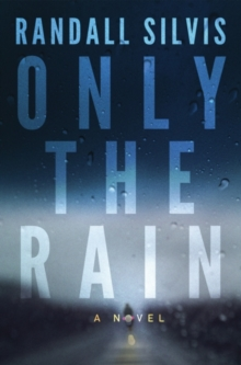 Only the Rain, Paperback / softback Book