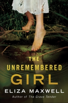 The Unremembered Girl, Paperback Book