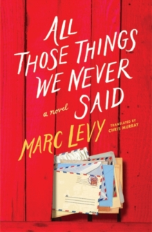 All Those Things We Never Said, Paperback Book