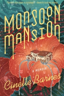 Monsoon Mansion : A Memoir, Hardback Book