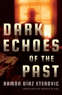 Dark Echoes of the Past, Paperback Book