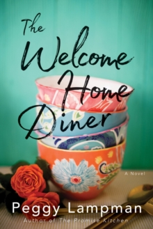 The Welcome Home Diner : A Novel, Paperback Book
