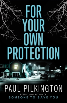 For Your Own Protection, Paperback Book