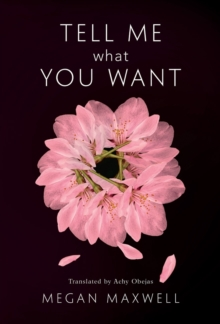 Tell Me What You Want, Paperback Book