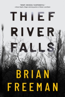 Thief River Falls, Paperback / softback Book