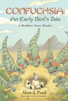 Confuchsia: An Early Bird's Tale : A Bedtime Story Reader, Hardback Book