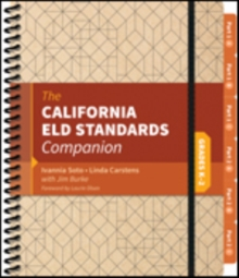 The California ELD Standards Companion, Grades K-2, Spiral bound Book