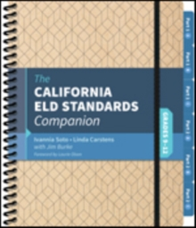The California ELD Standards Companion, Grades 9-12, Spiral bound Book