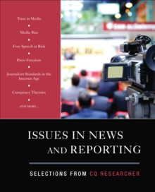 Issues in News and Reporting : Selections from CQ Researcher, Paperback / softback Book