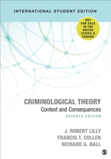 Criminological Theory : Context and Consequences, Paperback / softback Book
