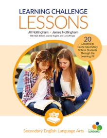 Learning Challenge Lessons, Secondary English Language Arts : 20 Lessons to Guide Students Through the Learning Pit, PDF eBook