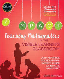 Teaching Mathematics in the Visible Learning Classroom, Grades K-2, Paperback / softback Book
