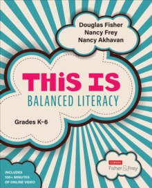 This Is Balanced Literacy, Grades K-6, Paperback / softback Book