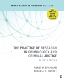 The Practice of Research in Criminology and Criminal Justice - International Student Edition, Paperback / softback Book