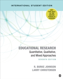 Educational Research - International Student Edition : Quantitative, Qualitative, and Mixed Approaches, Paperback / softback Book